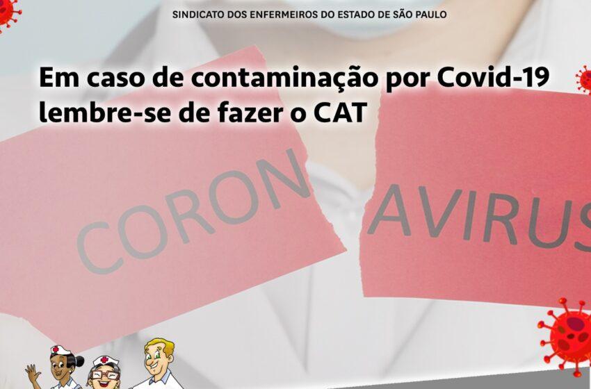 Em caso de contaminação por COVID- 19 lembre-se de fazer o CAT