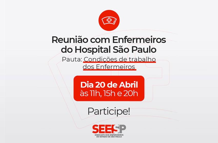 Reunião com Enfermeiros do Hospital São Paulo, dia 20/4