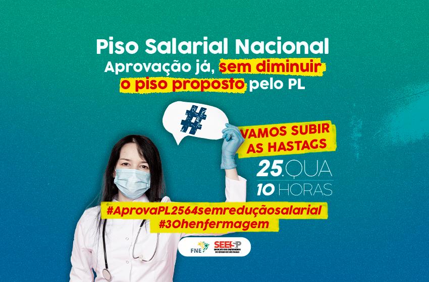 Enfermagem na luta pelo PL 2564 sem redução do piso proposto