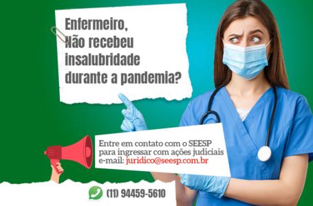 SEESP vai ingressar com ações coletivas para garantir pagamento de insalubridade aos Enfermeiros
